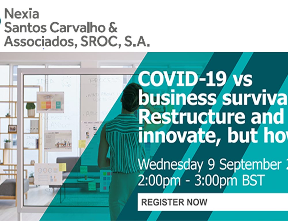 Nexia International Webinar | COVID-19 vs business survival: Restructure and innovate, but how?